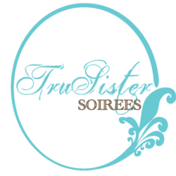 TruSister Soirées, LLC.